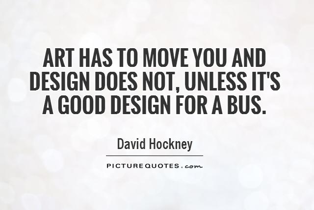 David Hockney Quotes Sayings 183 Quotations