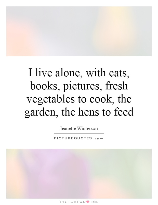 I Live Alone With Cats Books Pictures Fresh Vegetables To Picture Quotes
