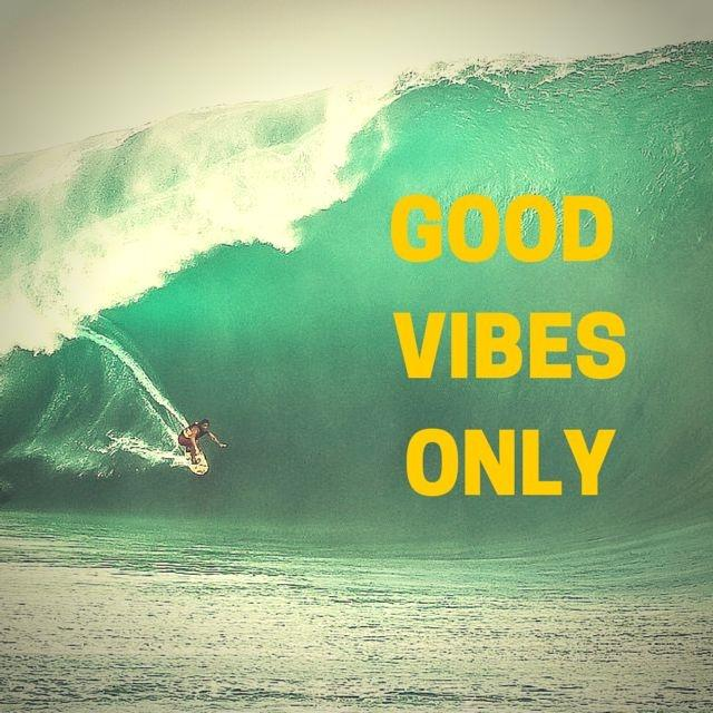 Good vibes only Picture Quote #1