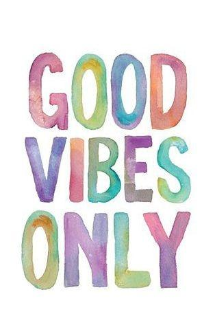 Good vibes only Picture Quote #2