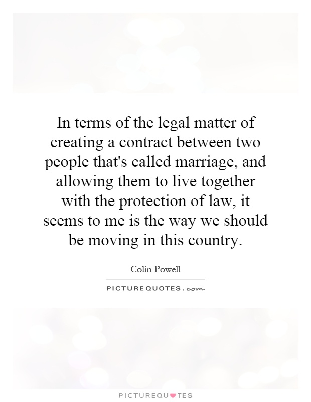 In Terms Of The Legal Matter Of Creating A Contract Between Two People  Thatu0027s Called Marriage, And Allowing Them To Live Together With The  Protection Of Law ...  Contract Between Two People