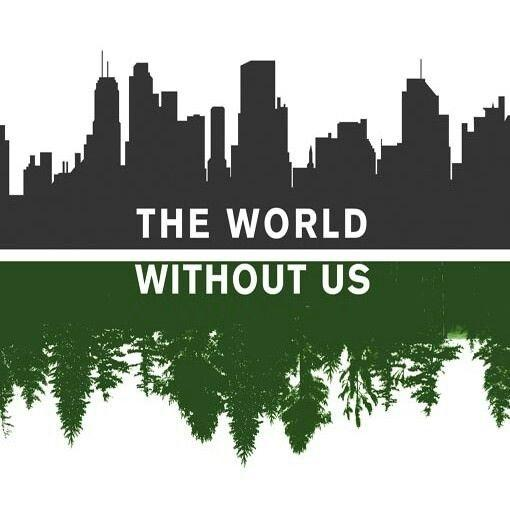 The world without us Picture Quote #1