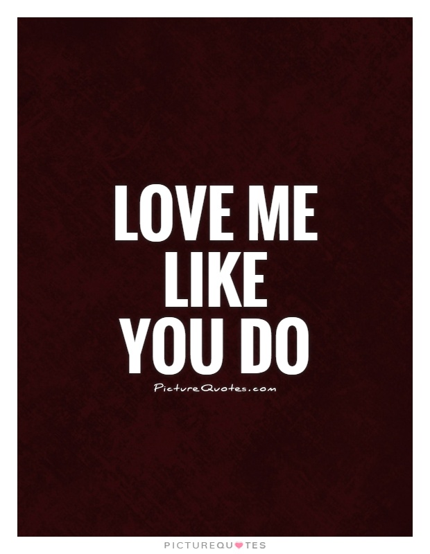 U Love Me Funny Quotes : ... Quotes About Love Song Lyric Quotes Love Song Quotes Love Me Quotes