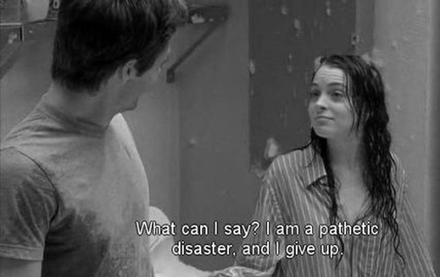 Can I say? I am a pathetic disaster, an I give up Picture Quote #1