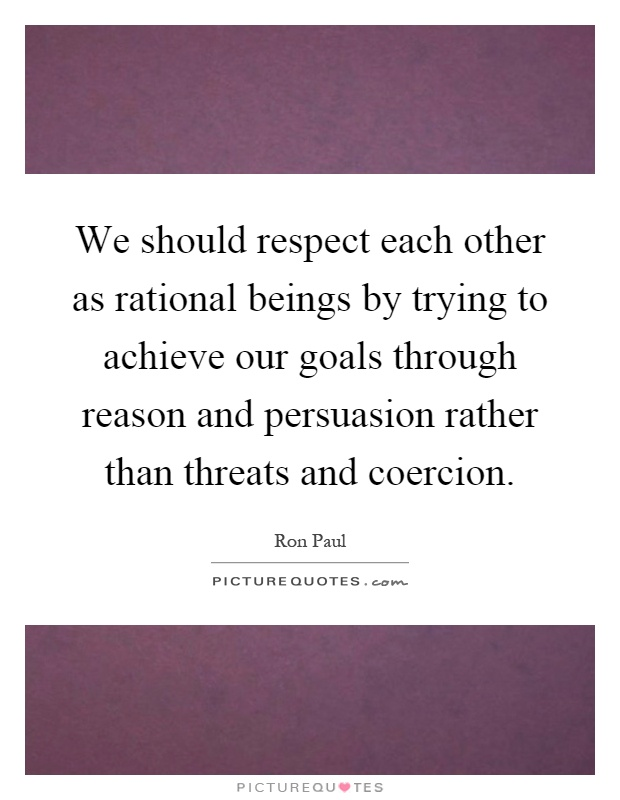 Respect Each Other: Respect Each Other Quotes & Sayings