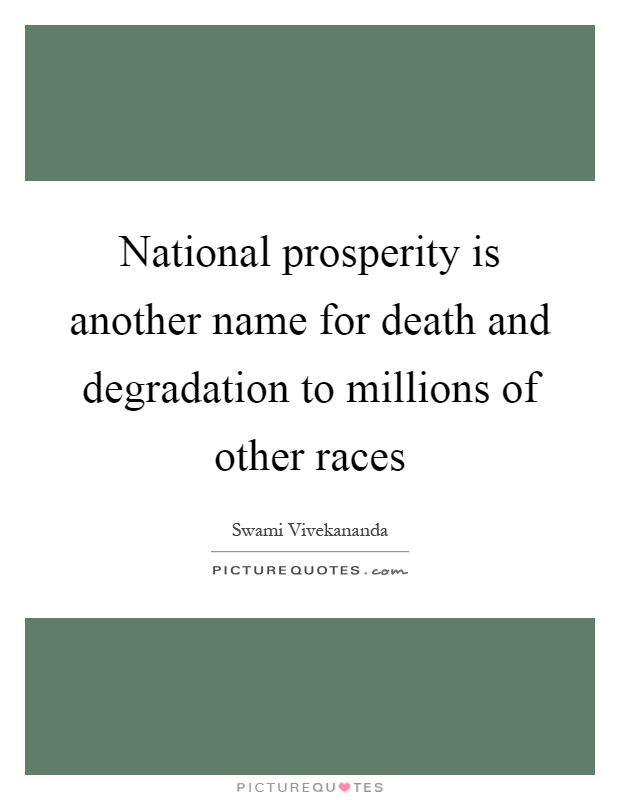National Prosperity Is Another Name For Death And