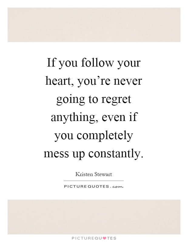 Follow your heart quotes sayings follow your heart picture follow your heart quotes thecheapjerseys Image collections