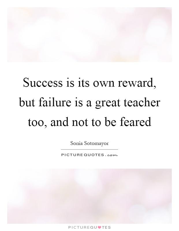 Failure is a better teacher than success essay
