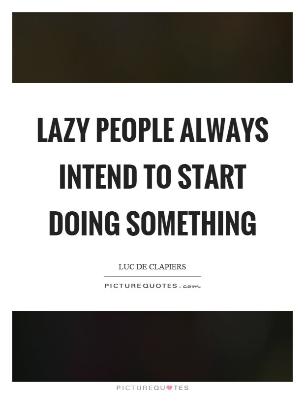 lazy people quotes - photo #23