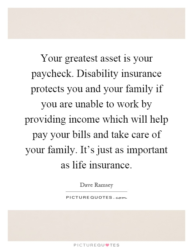 Life Insurance Quotes For Family Fair Your Greatest Asset Is Your Paycheckdisability Insurance