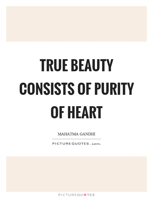 True beauty consists of purity of heart Picture Quote #1