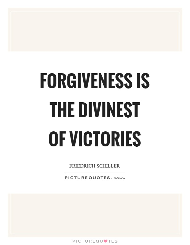 Forgiveness is the divinest of victories Picture Quote #1