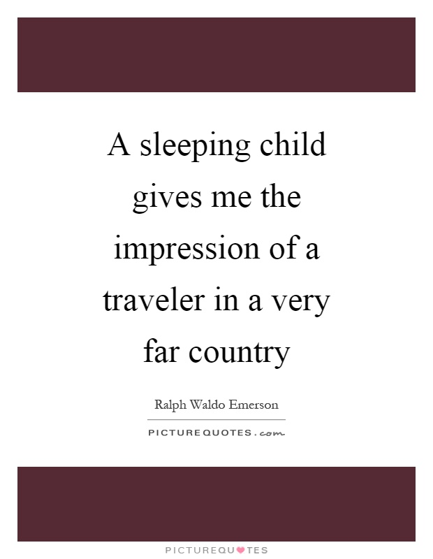 Sleeping Child Quotes & Sayings | Sleeping Child Picture Quotes