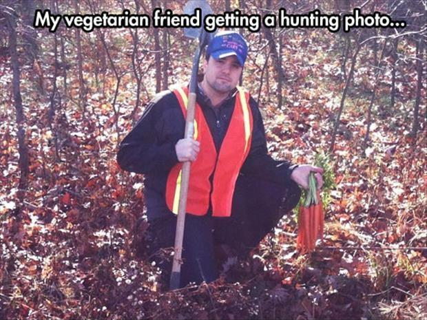 My vegetarian friend getting a hunting photo Picture Quote #1