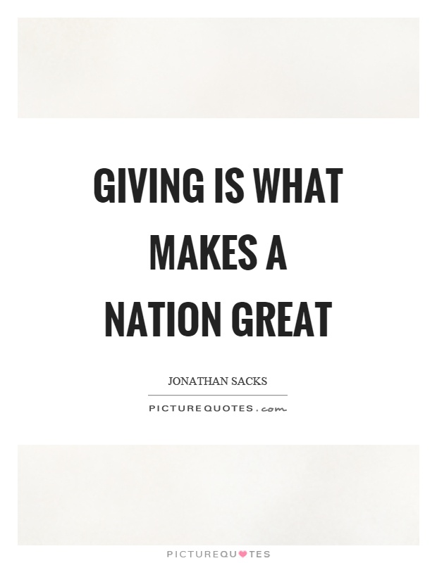 Giving is what makes a nation great Picture Quote #1