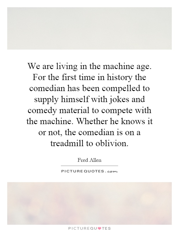 the machine comedian
