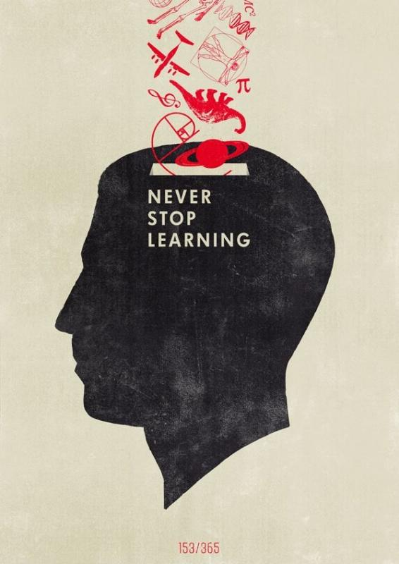 Never stop learning Picture Quote #1