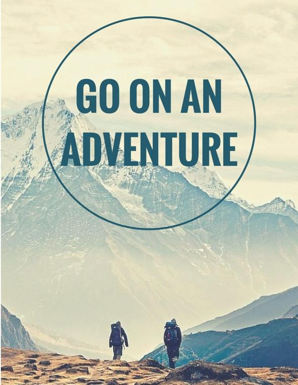Go on an adventure Picture Quote #1