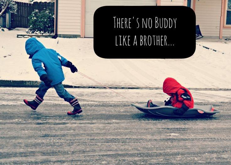 There's no buddy like a brother Picture Quote #1