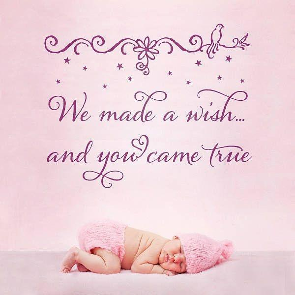 We made a wish and you came true Picture Quote #1