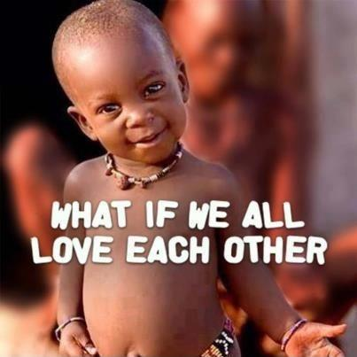 What if we all love each other Picture Quote #1