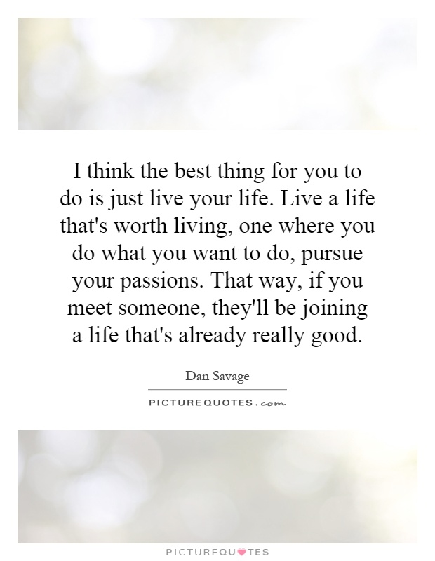 just living life quotes