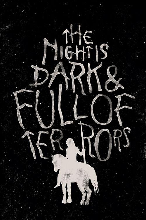 The night is dark and full of terrors Picture Quote #1