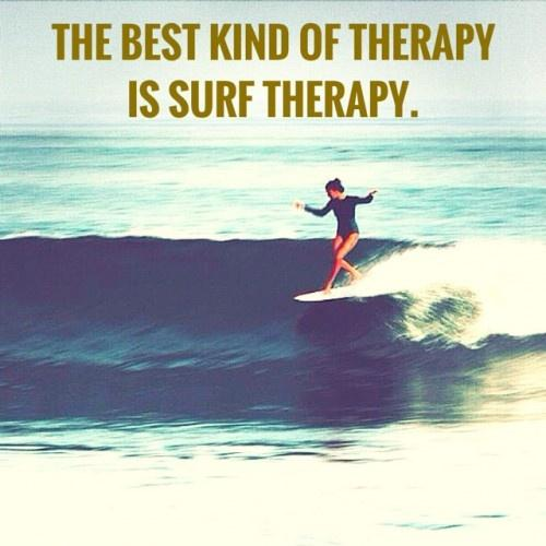 The best kind of therapy is surf therapy Picture Quote #1