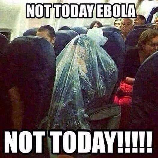 Not today Ebola. Not today! Picture Quote #1