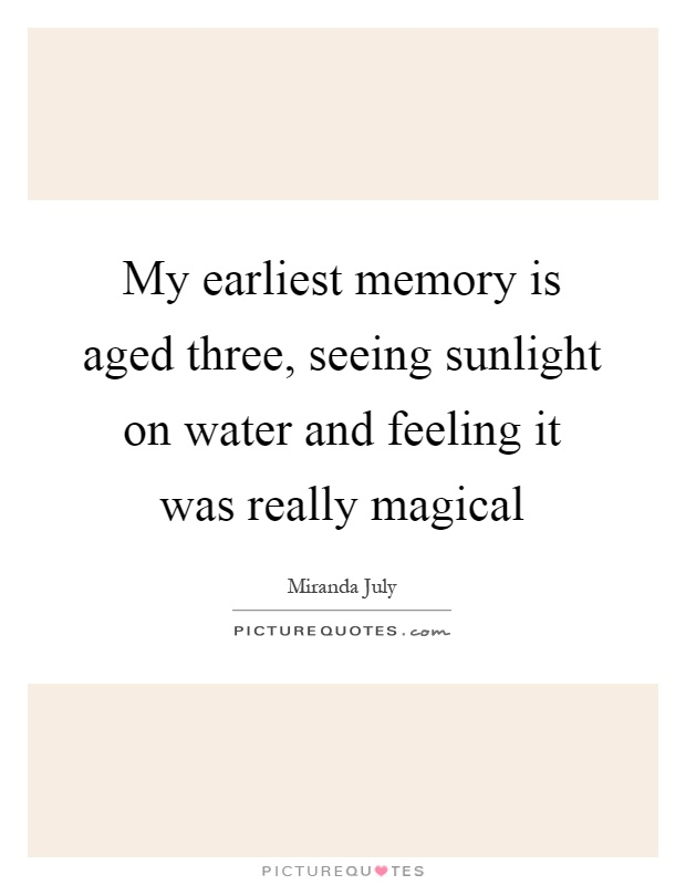 Share Your Earliest Childhood Memory