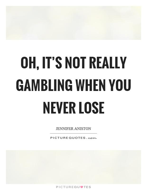 Gambling funny sayings