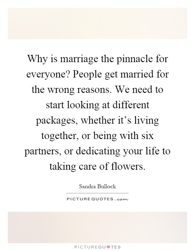 what is marriage and why do people get married What is the role of marriage in society, why do people still get married  people get married for various reasons romantic, religious and convenience.