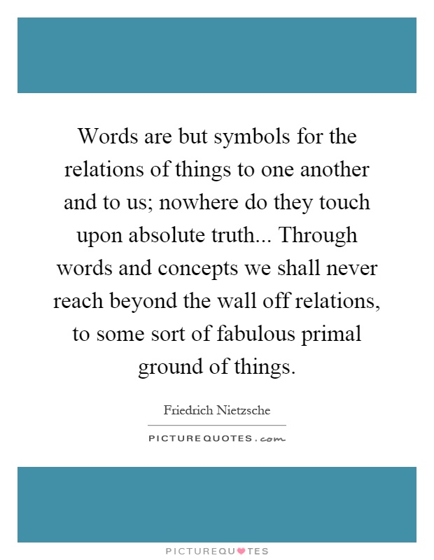 Do It Yourself Word Symbols And: Words Are But Symbols For The Relations Of Things To One