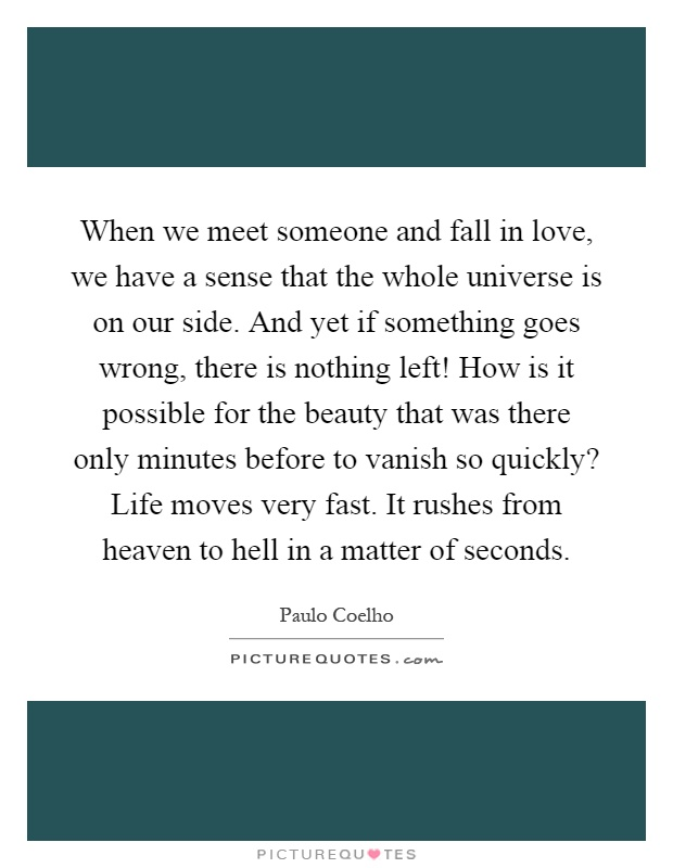 When we meet someone and fall in love