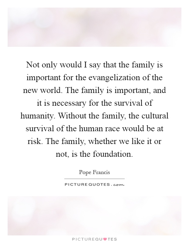 is family important for the society Why is family so important in themes surrounding the importance of family in china as a result of rapid changes in society, the status of chinese family is.