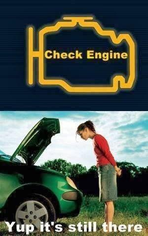 Check engine. Yup, it's still there Picture Quote #1