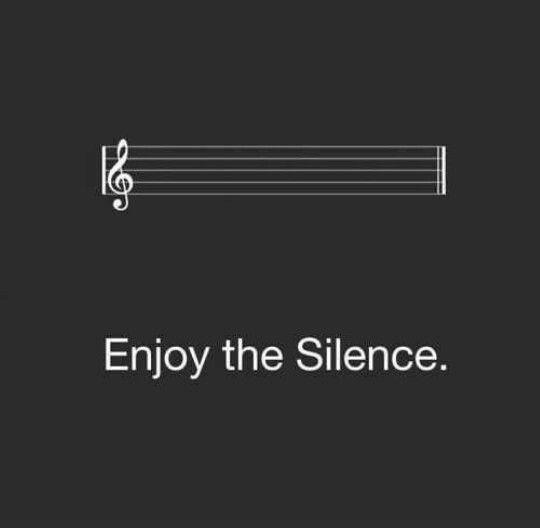 Enjoy the silence Picture Quote #2