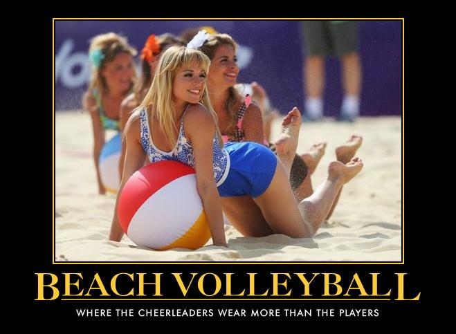 Beach volleyball. Where the cheerleaders wear more than the players Picture Quote #1