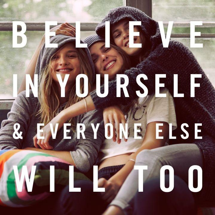 Believe in yourself and everyone else will too Picture Quote #1