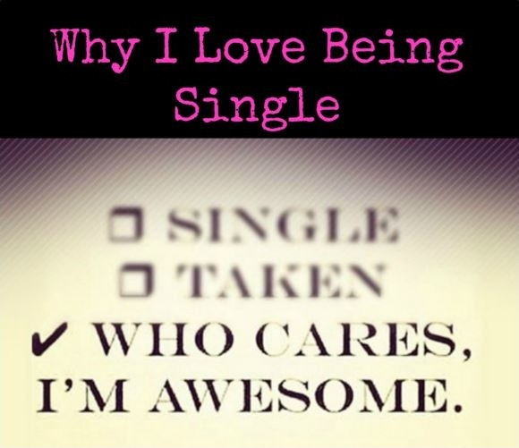 Why I love being single who cares I'm awesome Picture Quote #1