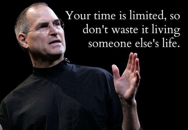 Your time is limited, so don't waste it living someone else's life Picture Quote #1