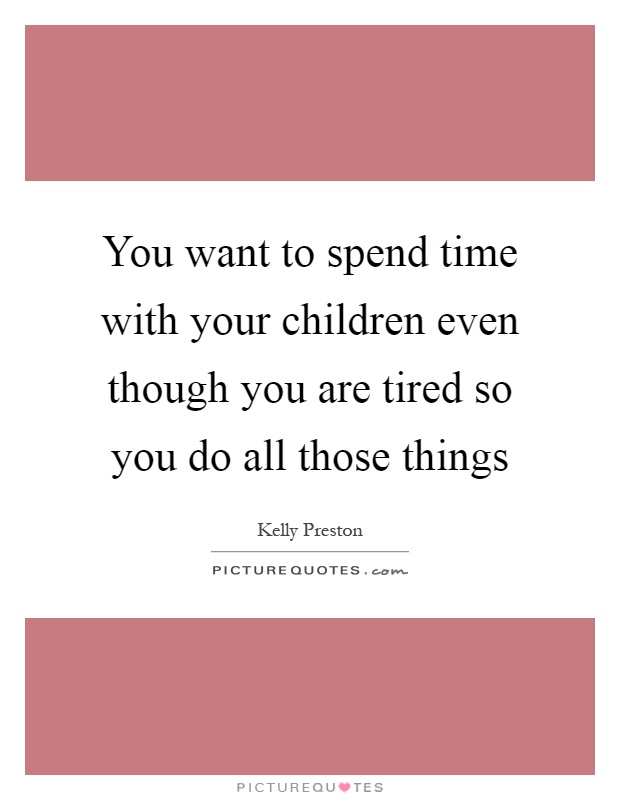 time with your children 7 powerful tips for great parent-child communication getty images  what were you doing the last time you had a good conversation with your child i know the answers: walking or driving to .