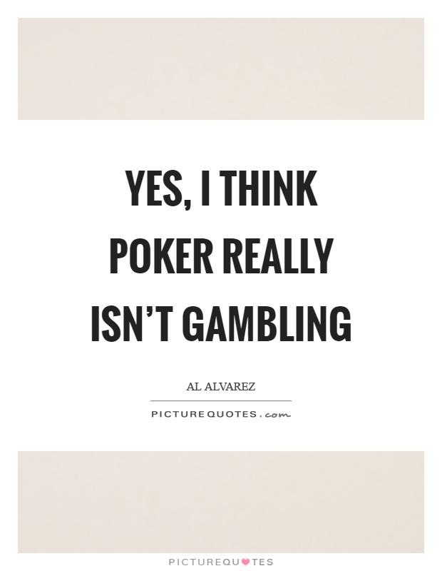Poker isn t gambling online casinos electronic check