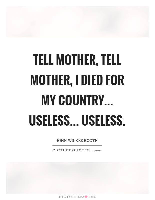 Image result for john wilkes booth quotes