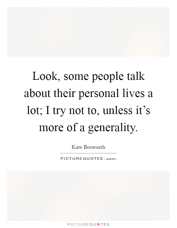 Try Not To Take Things Personally: Look, Some People Talk About Their Personal Lives A Lot; I