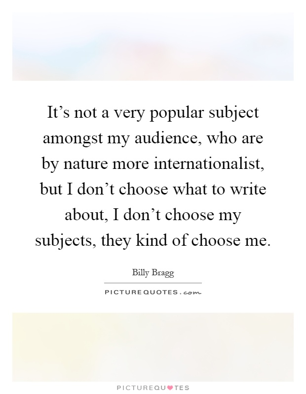 What is a very popular subject to write about?