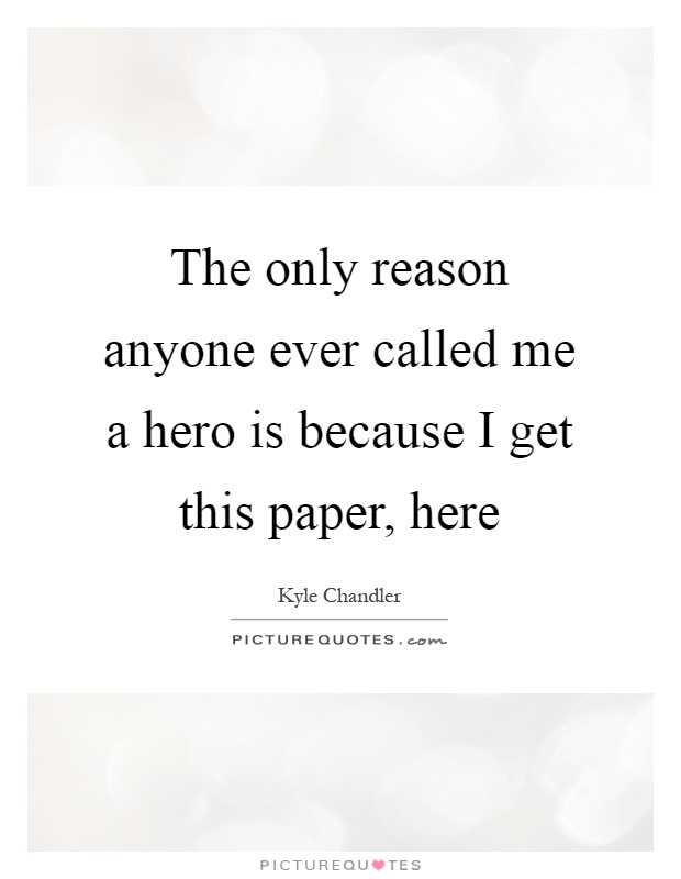 anyone can be a hero essay