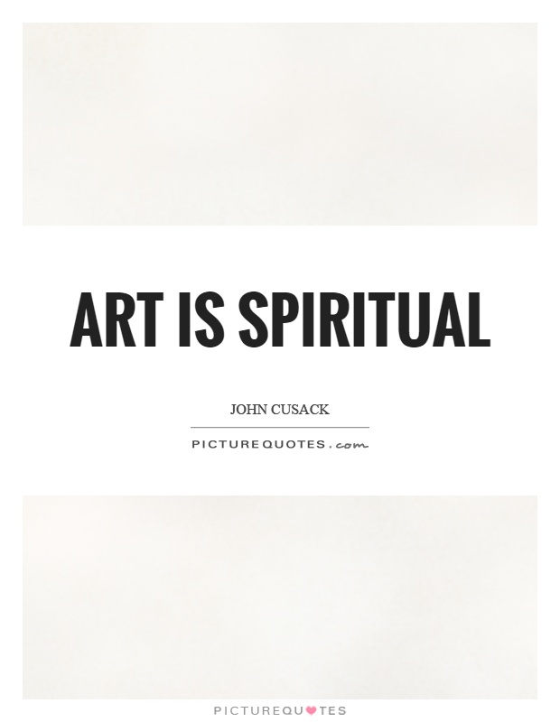 Art is spiritual Picture Quote #1