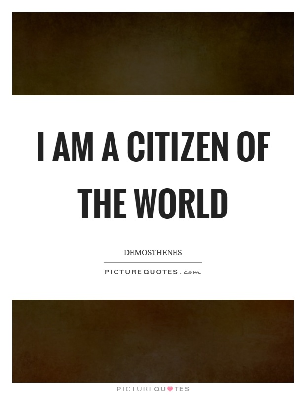 i am a citizen of the world essay