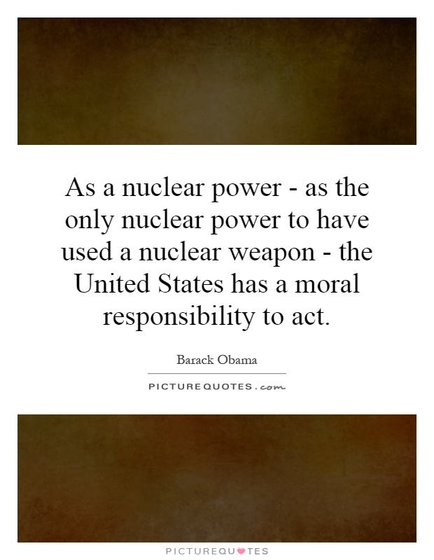superpower has no moral duty to Thus a person living alone on a desert island is not devoid of moral obligations it  is ever possible--logically possible--that some person(s) of whom one is.